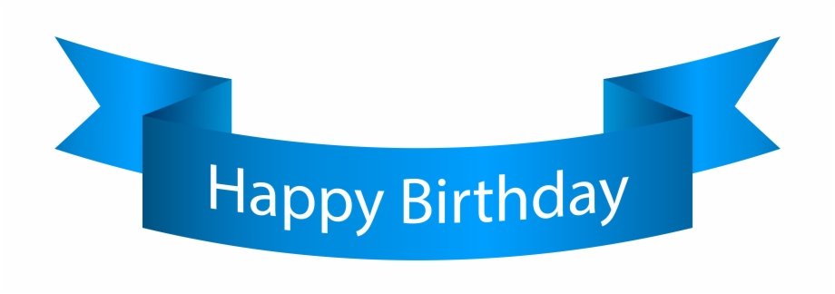 Banner Clipart Happy Birthday Happy Birthday Banner With Transparent Background Transparent Png Download 1019041 Vippng