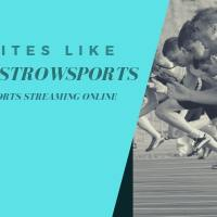 20 best Alternative Sites Like FirstRowSports for watching Sports Online