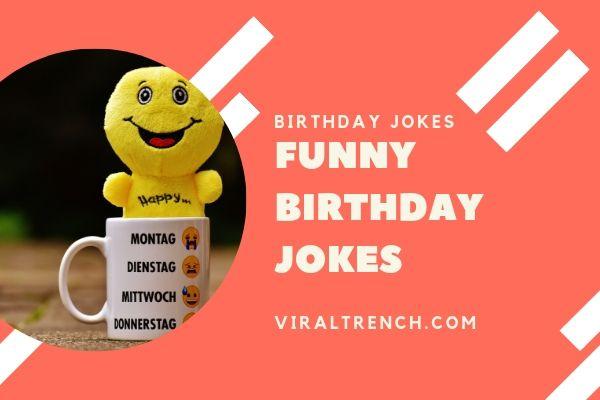 Funny birthday jokes for friends