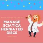 manage sciatica herniated discs