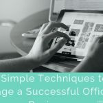 5 Simple Techniques to Manage a Successful Office or Business