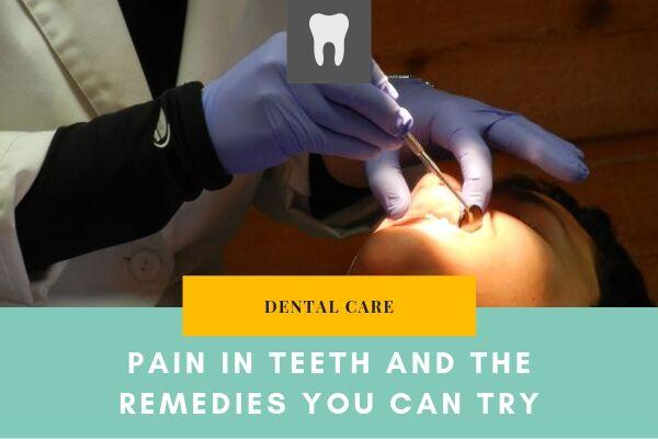 pain in teeth remedies
