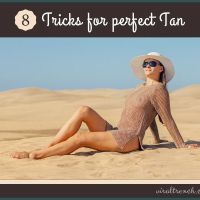 8 Tricks For a Perfect Tan