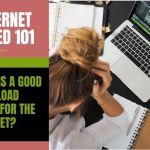 internet Speed 101