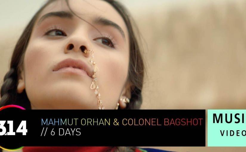 0df5111b0cf8 Mahmut Orhan   Colonel Bagshot – 6 Days (Official Music Video HD ...