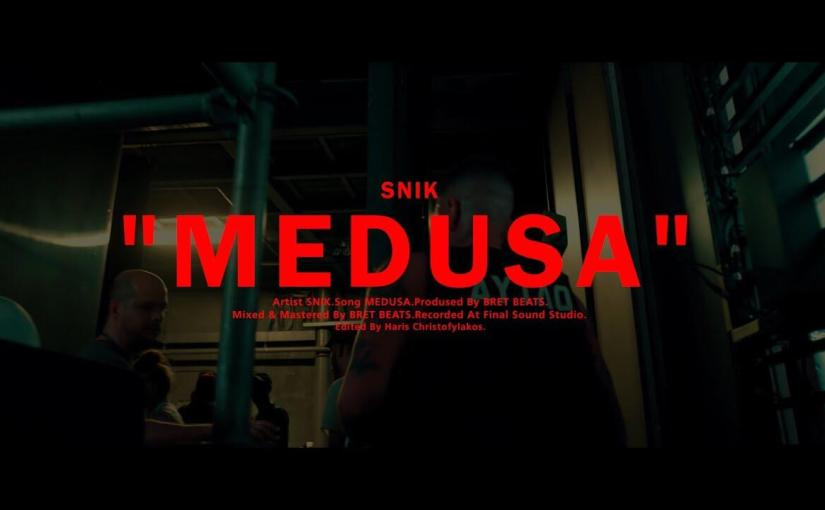 SNIK – MEDUSA (Official Music Video)