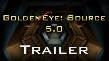 GoldenEye: Source 5.0 Trailer