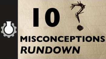 10 Famous Misconceptions Debunked