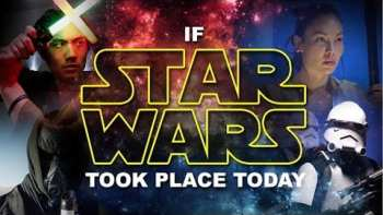 If Star Wars Took Place Today