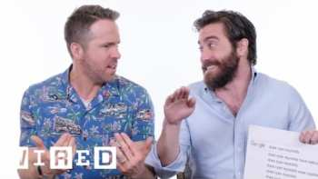 Ryan Reynolds And Jake Gyllenhaal Deal With Google's Very Honest Autocomplete Function