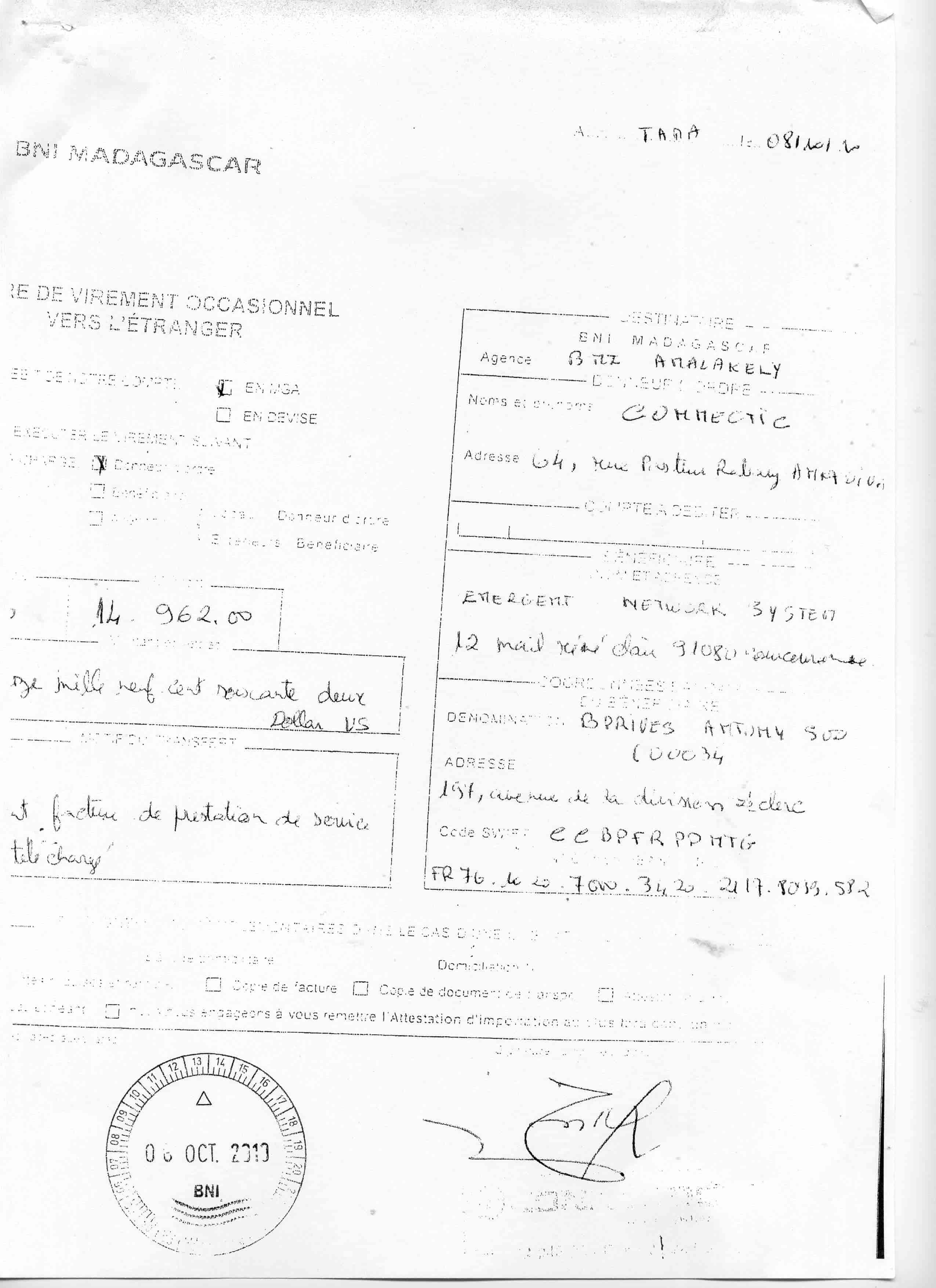 2010, RANARISON Tsilavo NEXTHOPE a signé tous les avis de virement de CONNECTIC vers sa maison mère EMERGENT