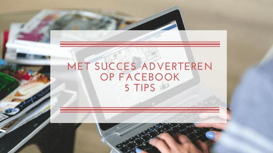 Met succes adverteren op Facebook