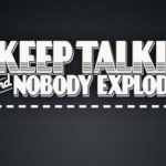 Keep Talking and Nobody Explodes (Oculus Rift)