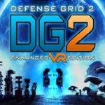Defense Grid 2: Enhanced VR Edition (Oculus Rift)