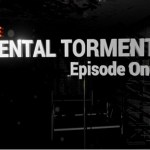 Mental Torment: Episode One (Oculus Rift)