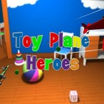 Toy Plane Heroes (Oculus Rift)