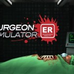 Surgeon Simulator: Experience Reality (Oculus Rift)