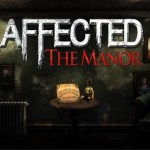 Affected: The Manor (Oculus Rift)
