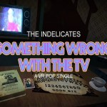 Something Wrong With The TV: A VR Pop Single (Oculus Rift)