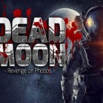 Dead Moon – Revenge on Phobos (Oculus Rift)