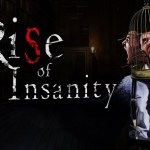 Rise of Insanity – Episode I (Gear VR)
