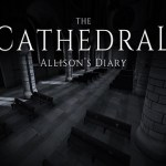 The Cathedral: Allison's Diary (Gear VR)