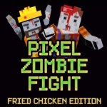 Pixel Zombie Fight VR: Fried Chicken Edition (Google Daydream)