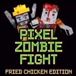 Pixel Zombie Fight VR: Fried Chicken Edition (Google Daydream)
