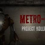 Metro-2: Project Kollie (Google Daydream)