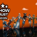 Show Must Go On (Gear VR)