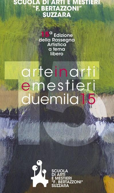 Arte in Arti e Mestieri 2015