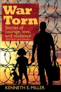 War Torn by Kenneth E. Miller