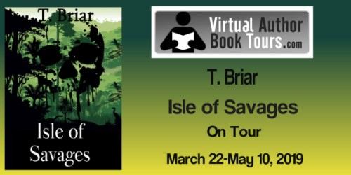 Isle of Savages by T. Briar