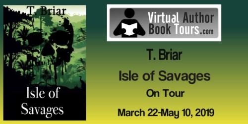 Isle of Savages by T. Briar