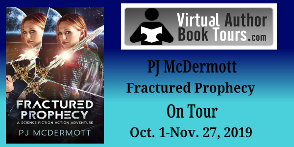 Fractured Prophecy: Science Fiction Action Adventure by PJ McDermott