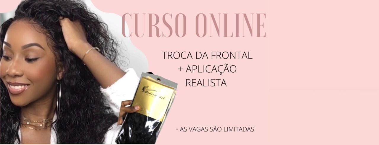 CURSO ONLINE TROCA DE FRONTAL & APLICAÇÃO REALISTA DE LACE