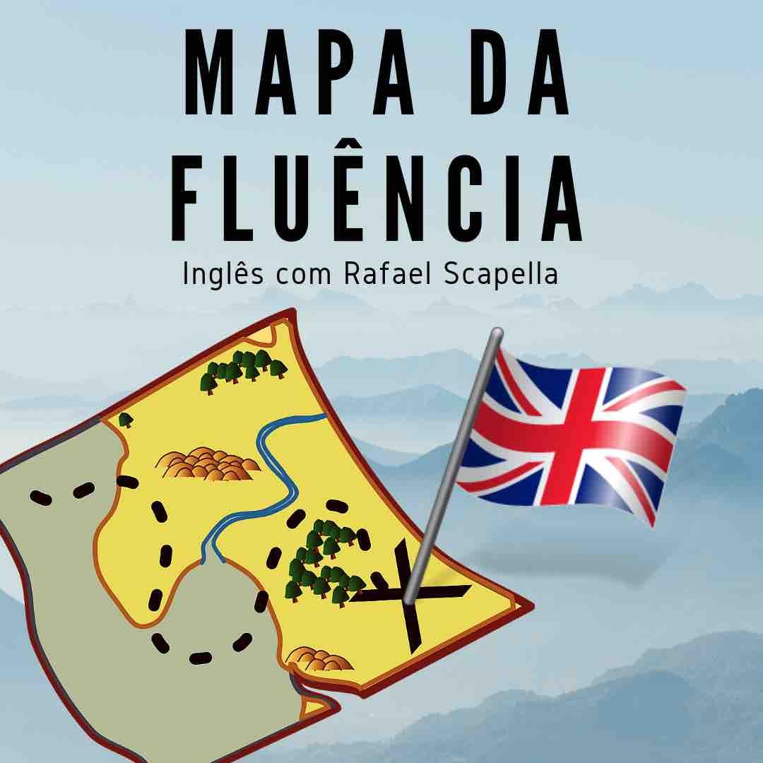 Curso Mapa da Fluência inglês com Rafael Scarpella