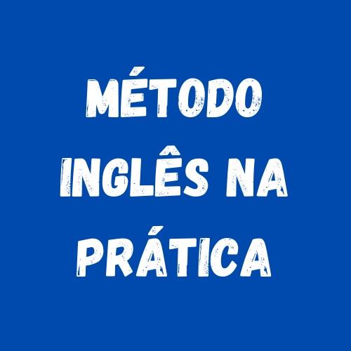 método inglês na prática