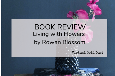 Rowan Blossom book review Living with Flowers