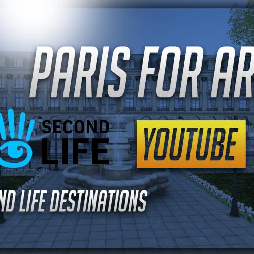 Paris For Ara – Second Life Destinations