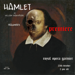 ROYAL OPERA GARNIER present HAMLET FRAGMENTS