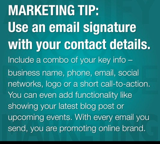 MARKETING TIP: Use an Email Signature with Your Contact Details