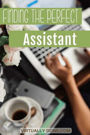 perfect assistant, finding assistant, outsourcing, virtual assistant, VA, increase profits