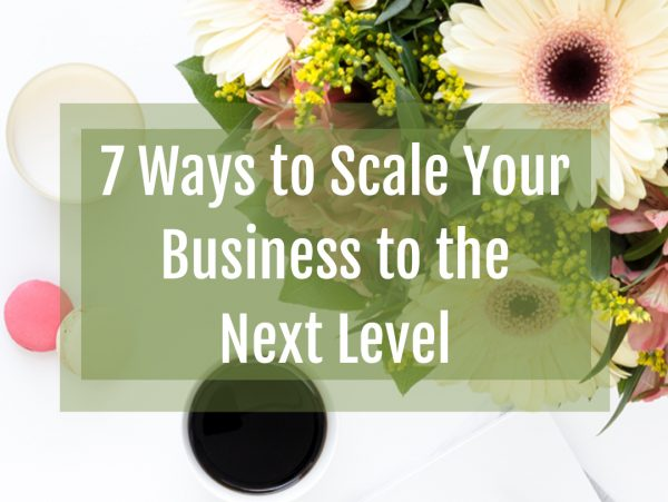 Scale Your Business to the Next Level