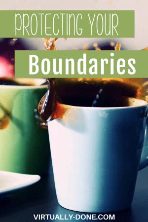 Protecting Your Boundaries #boundaries #worklifebalance #sayingno