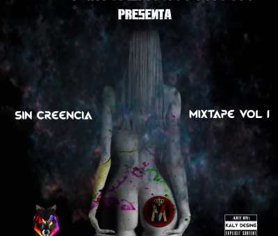 Sin Creencia Mix Vol.1 – Dj Kaly