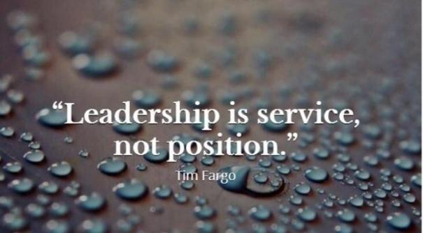 Leadership is service not position