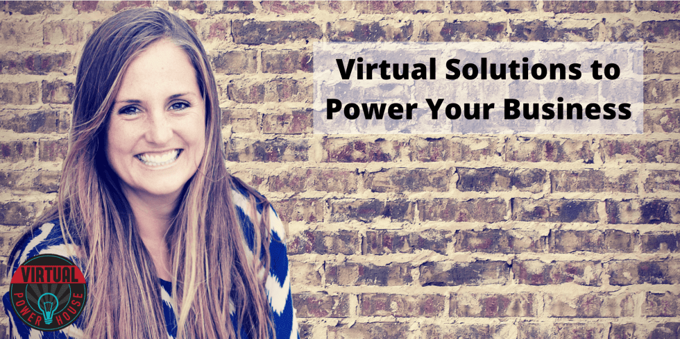 Virtual Solutions to Power Your Business