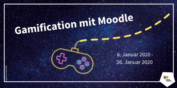 Spielkonsole im All, Gamification mit Moodle, 06. - 26. Jänner,
