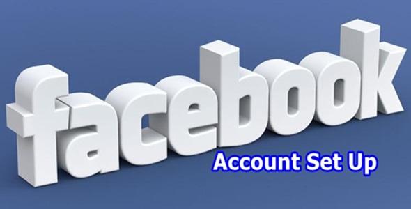 My Facebook Account Set Up – How do I Set Up Facebook